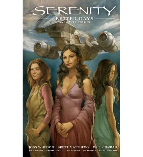 Serenity Volume 2: Better Days and Other Stories  at Scifi Collector,  Scifi Toys, Collectibles, Games | Movies, TV, Marvel, Star Wars, Star Trek, Firefly